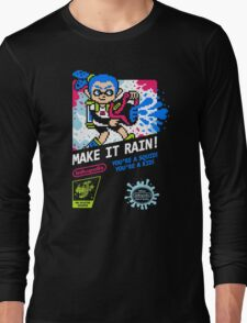 MAKE IT RAIN! Long Sleeve T-Shirt