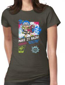 MAKE IT RAIN! Womens Fitted T-Shirt