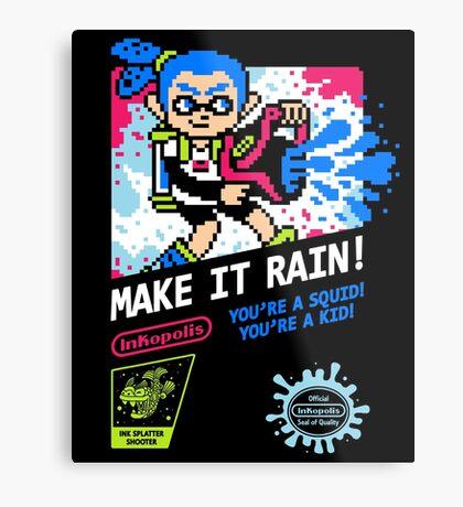 MAKE IT RAIN! Metal Print
