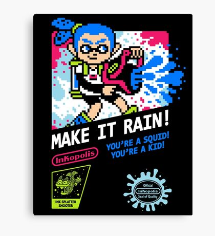 MAKE IT RAIN! Canvas Print