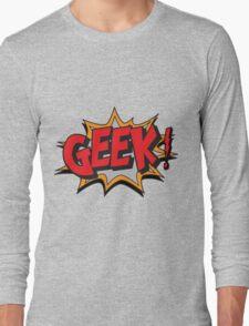 GEEK [UltraHD] Long Sleeve T-Shirt