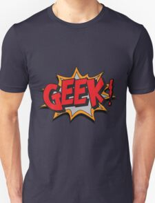 GEEK [UltraHD] Unisex T-Shirt