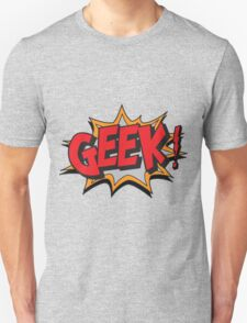 GEEK [UltraHD] T-Shirt