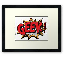GEEK [UltraHD] Framed Print