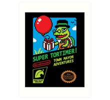 SUPER TORTIMER! Art Print