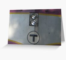 BIG T sign and lights on a Commuter Rail Greeting Card