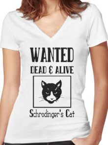 Wanted schrodingers cat geek funny nerd Women's Fitted V-Neck T-Shirt