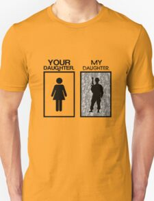 Your daugher my daughter military parent geek funny nerd T-Shirt
