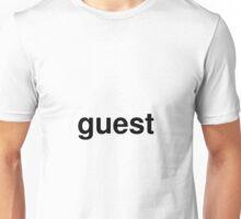 guest Unisex T-Shirt