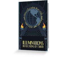 Illuminations - Reflections of Earth Greeting Card