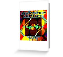 New Century Abstracts  Greeting Card