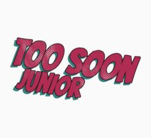 Too soon junior - 3 Kids Clothes