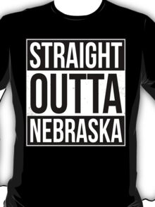 Straight Outta Nebraska T-Shirt