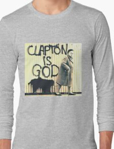 Clapton is God Long Sleeve T-Shirt