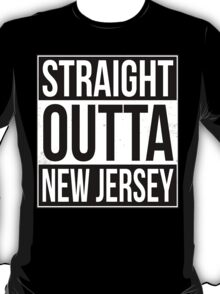 Straight Outta New Jersey T-Shirt