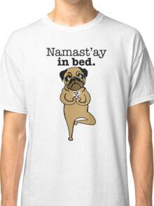 yoga pug Classic T-Shirt