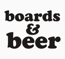 Boards & Beer by LanceDonnahue