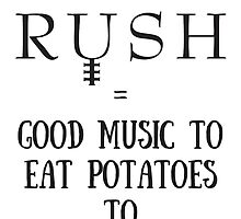 Good Music To Eat Potatoes To by kimbersshirts
