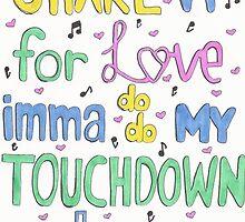 Touchdown Dance ~ IM5 by creative-lyric