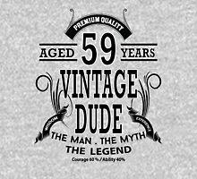 Vintage Dud Aged 59 Years Unisex T-Shirt