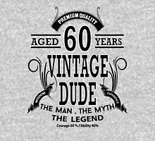 Vintage Dud Aged 60 Years Unisex T-Shirt