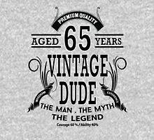 Vintage Dud Aged 65 Years Unisex T-Shirt