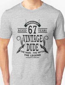 Vintage Dud Aged 67 Years Unisex T-Shirt