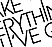 shake_everything_u_ve_got_V_2 Sticker