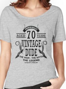 Vintage Dud Aged 70 Years Women's Relaxed Fit T-Shirt