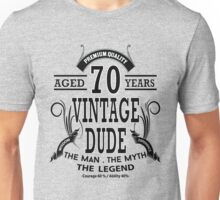 Vintage Dud Aged 70 Years Unisex T-Shirt