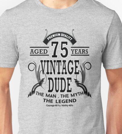 Vintage Dud Aged 75 Years Unisex T-Shirt