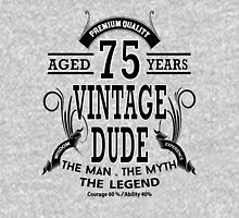 Vintage Dud Aged 75 Years Unisex T-Shirt