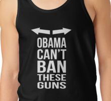 obama cant ban these Tank Top