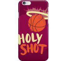 Holy Shot iPhone Case/Skin