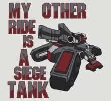 Siege Tanks, I Drive Them T-Shirt
