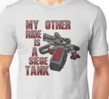 Siege Tanks, I Drive Them Unisex T-Shirt