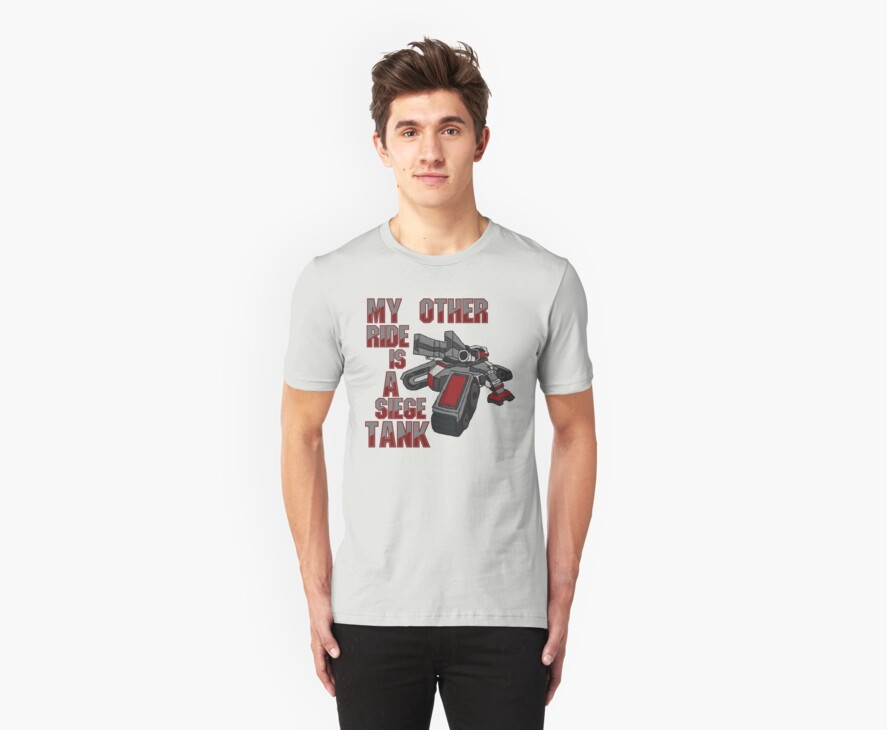 Siege Tanks, I Drive Them by Shirts For Cool People