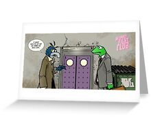 You want me to hit you?! Greeting Card