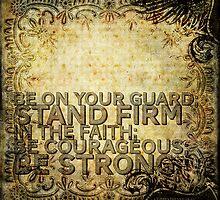 1 Corinthians 16:13 by Dallas Drotz