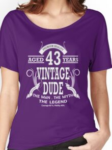 vintage dud aged 43 years Women's Relaxed Fit T-Shirt