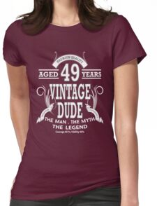 Vintage Dud Aged 49 Years Womens Fitted T-Shirt
