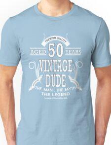 Vintage Dud Aged 50 Years Unisex T-Shirt