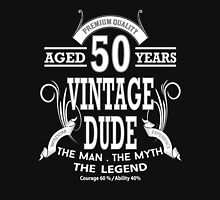 Vintage Dud Aged 50 Years Unisex T-Shirt