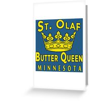 ST OLAF BUTTER QUEEN WITH CROWN Greeting Card