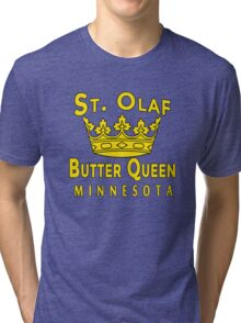 ST OLAF BUTTER QUEEN WITH CROWN Tri-blend T-Shirt