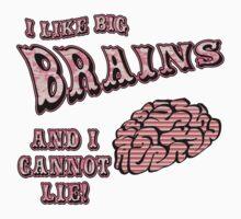 I Like Big Brains and I Cannot Lie Kids Tee