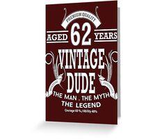 Vintage Dud Aged 62Years Greeting Card