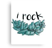 """I Rock"" Chrysocolla Canvas Print"