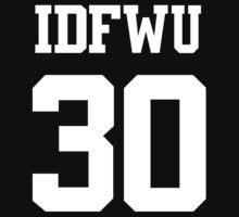 IDFWU Jersey (I Don't F**k With You) Shirt 30 Big Sean by fandemonium