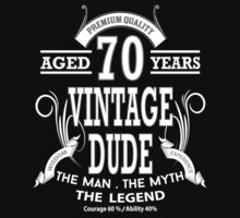 Vintage Dud Aged 70 Years by rardesign
